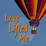 Love lifted me balloon