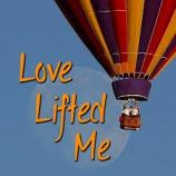 Love lifted me balloon