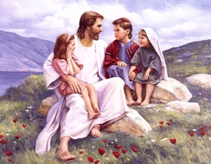 Jesus says; Let my little children come unto Me.