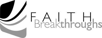 Faith breakthroughs