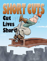 shortcuts the danger of