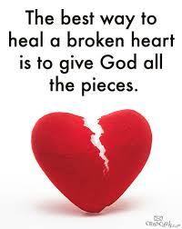 Give God the pieces of your heart for healing