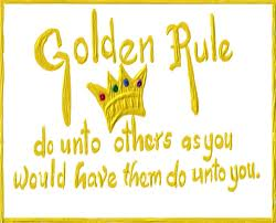 Do unto others Golden rule