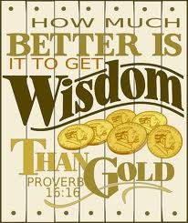 The power of wisdom greater than gold