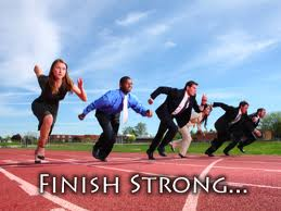 finish strong start with the end in mind