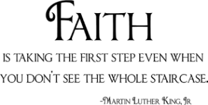 Faith quote by Dr. Martin Luther King Jr.
