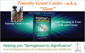 "Timothy Grant Carter 336-688-7538 ; Your speaker for ""Slamism."""