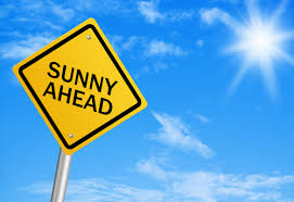 sunny outlook & disposition positive attitude